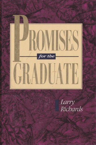 Promises for the Graduate, Richards, Larry