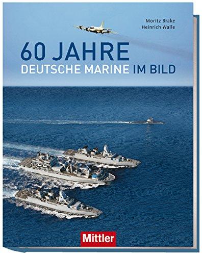 60-Jahre-Deutsche-Marine-im-Bild-WirDienenDeutschland