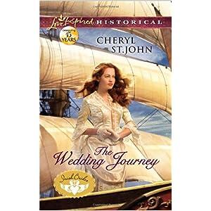 The Wedding Journey by Cheryl St. John
