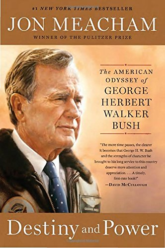 destiny-and-power-the-american-odyssey-of-george-herbert-walker-bush
