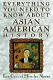 img - for Everything You Need to Know about Asian-American History by Himilce Novas (1996-08-01) book / textbook / text book