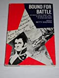 img - for Bound for Battle : The Cruise of the United States Frigate Essex in the War of 1812 as Told By Captain David Porter book / textbook / text book