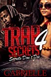 Trap Secrets 4: Secrets Dont Die