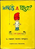 Who's a Pest? Crosby Newell Bonsall