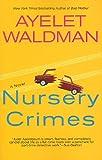Nursery Crimes (Mommy-Track Mysteries)