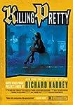 Killing Pretty: A Sandman Slim Novel