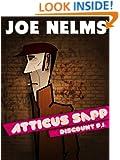 Atticus Sapp, Discount P.I.
