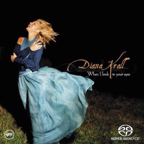 Krall, Diana When I Look Into Your Eyes (SACD) Mainstream Jazz by Diana Krall