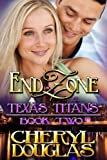 img - for End Zone: Texas Titans 2 book / textbook / text book
