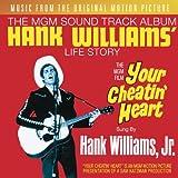 Your Cheatin' Heart: Original Motion Picture Soundtrack ~ Hank Williams Jr.