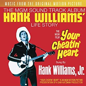 Your Cheatin' Heart: Original Motion Picture Soundtrack