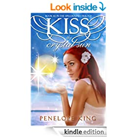 Kiss the Crystal Sun (Spellbound Book 2)