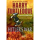 Hitler's War (The War That Came Early, Book One)by Harry Turtledove