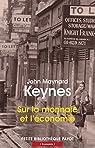Sur la monnaie et l'économie par Keynes