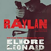 Raylan: A Novel | [Elmore Leonard]