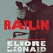 Raylan: A Novel | [Elmore Leonard]