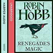 Renegade's Magic: The Soldier Son Trilogy, Book 3 | Robin Hobb
