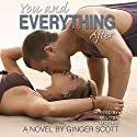 You and Everything After: The Falling Series, Volume 2 (       UNABRIDGED) by Ginger Scott Narrated by Melissa Moran