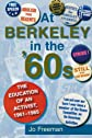 At Berkeley in the Sixties: The Education of an Activist, 1961-1965
