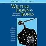 Writing Down the Bones | Natalie Goldberg