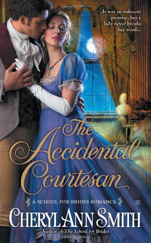 Image of The Accidental Courtesan (A School For Brides Romance)