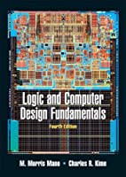 Logic and Computer Design Fundamentals, 4th Edition