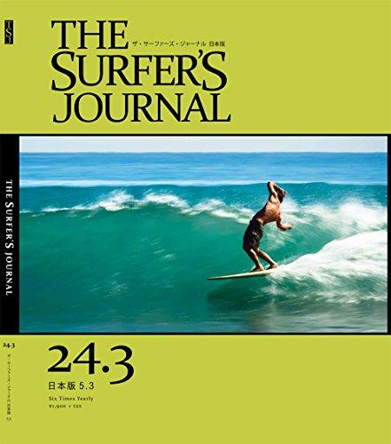 THE SURFER'S JOURNAL 24.3 (ザ・サーファーズ・ジャーナル) 日本版 5.3号 (2015年8月号)