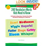 240 Vocabulary Words Kids Need to Know: Grade 2: 24 Ready-to-Reproduce Packets That Make Vocabulary Building Fun...