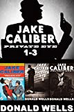 Jake Caliber - Private Eye 1-3 (Jake Caliber - Private Eye - Box Set)