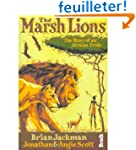 THE MARSH LIONS THE STORY OF AN AFRIC...