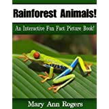 Rainforest Animals: An Interactive Fun Fact Picture Book! (Amazing Animal Facts Series)