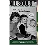 img - for All Souls: A Family Story from Southie by MacDonald, Michael Patrick (2007) Paperback book / textbook / text book