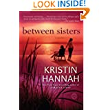 Between Sisters Novel Kristin Hannah