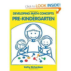 Developing Math Concepts in Pre-Kindergarten Kathy Richardson, Lucinda O'Neill and Linda Starr