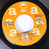 Starcastle 45 RPM Could This Be Love / Could This Be Love