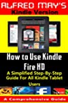 How To Use Kindle Fire HD (A Simplifi...