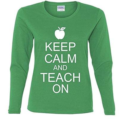 Keep Calm and Teach On Missy Fit Long Sleeve T-Shirt