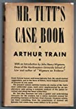 Mr. Tutts case book: Being a collection of his most celebrated trials