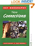Key Geography: New Connections (Key G...