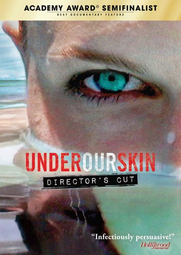 Under Our Skin (Director's Cut)