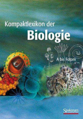 Kompaktlexikon der Biologie. A bis Fotom. (Bd. 1)