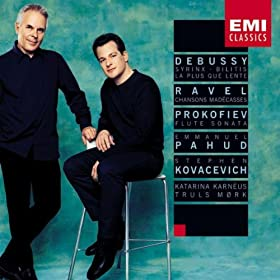 Debussy: Syrinx - Ravel: Chansons Mad�casses - Prokofiev: Flute Sonata