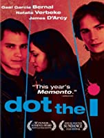 Dot the I (2005) [HD]