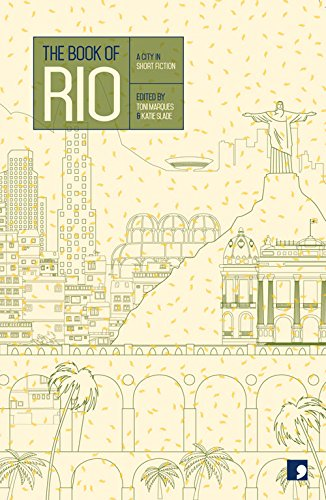 The Book of Rio: A City in Short Fiction (Reading the City)