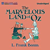 The Marvelous Land of Oz: Oz, Book 2 | L. Frank Baum