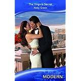 The Virgin's Secret (Mills & Boon Modern)by Abby Green