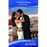 "Virgin's Secret (Mills & Boon Modern)von ""Abby Green"""
