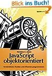 JavaScript objektorientiert: Verst�nd...