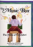 The Music Box: The Story of Cristofori