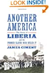 Another America: The Story of Liberia...